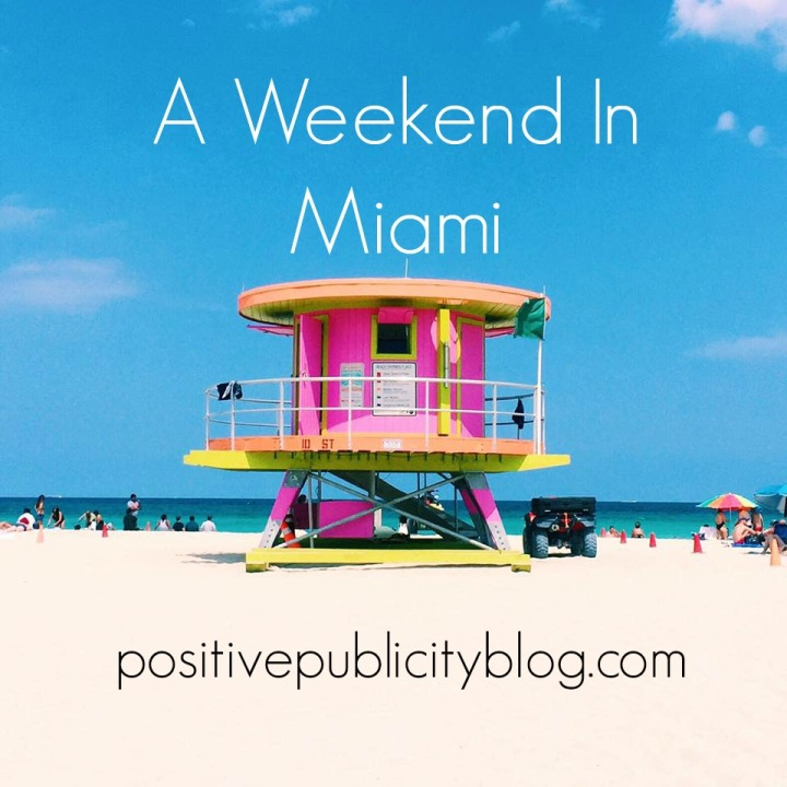 A Weekend In Miami