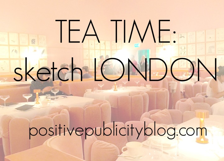 Tea at sketch London