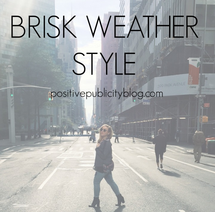 Brisk Weather Style