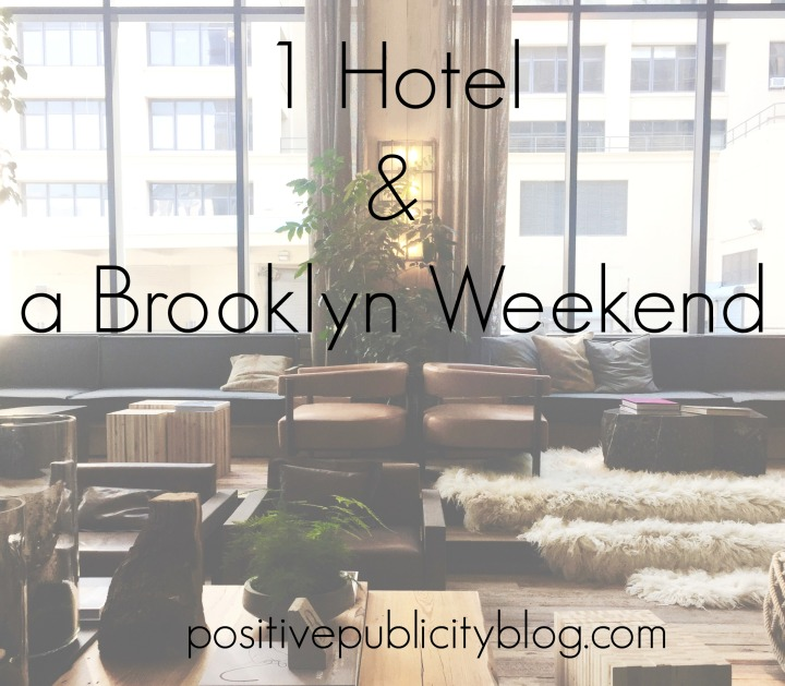 Greenery at 1 Hotel & a Brooklyn Weekend