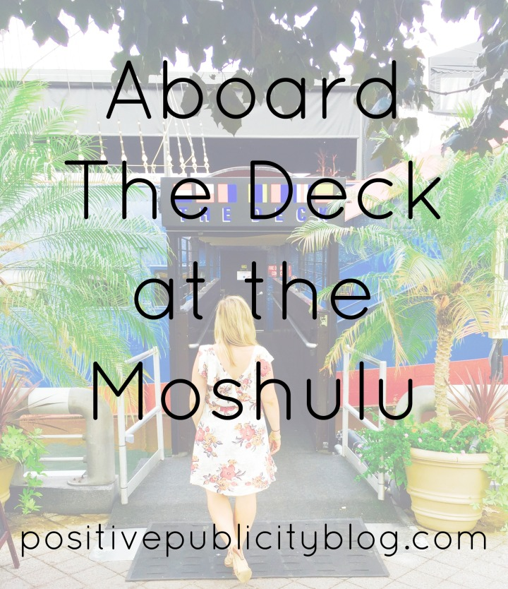 Aboard The Deck at theMoshulu
