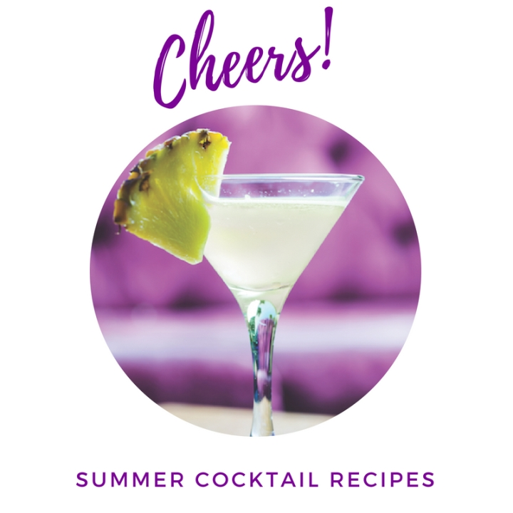 Cheers! Summer Cocktail Recipes