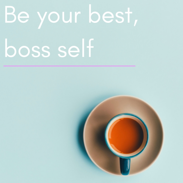 Be your best, boss self